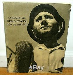 Robert Capa La Lucha Del Pueblo Espanol Por Su Libertad Spanish Civil War Photos